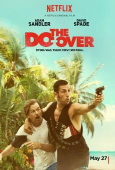 The Do-Over (2016) เพื่อนซี้ ตัวซวย